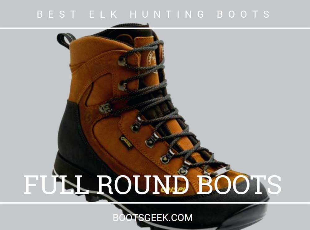Hunting boots with full round